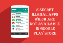 5 Secrit Illegal Android Apps Which May Pull You Into Jail