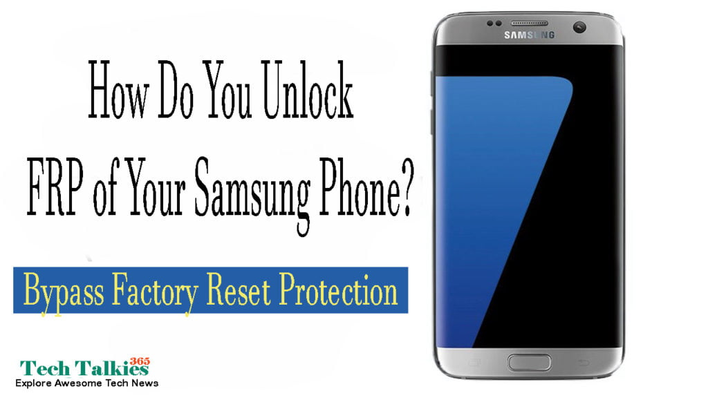 How Do You Unlock FRP of Your Samsung Phone
