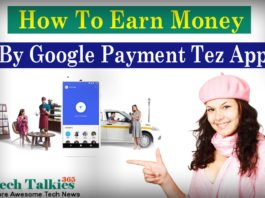 How to Earn Money By Google Payment Tez App