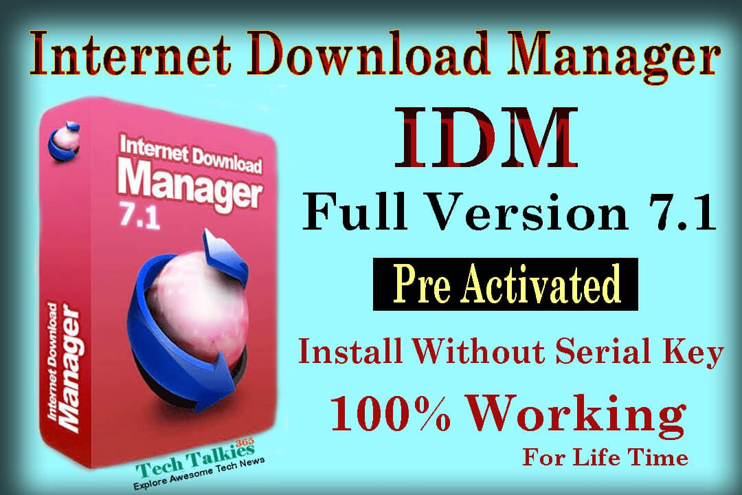IDM Full Version 7 1 Pre Activated Download Link [100% Free