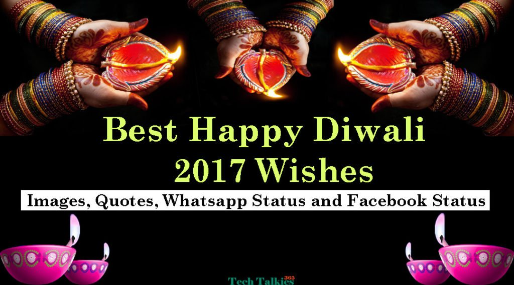 Best Happy Diwali 2017 Wishes, Images, Quotes, Whatsapp Status and Facebook Status