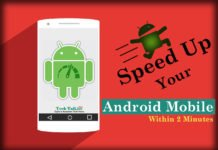 Easy Steps To Speed Up Android Mobile