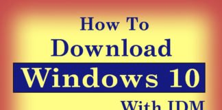 How to Download Windows 10 with IDM