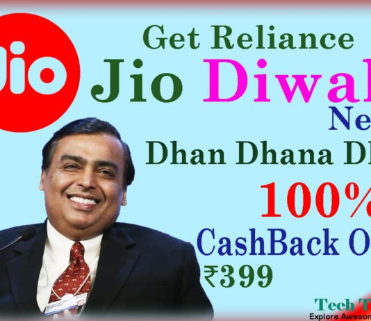 Jio Diwali Dhan Dhana Dhan 100% CashBack Offer