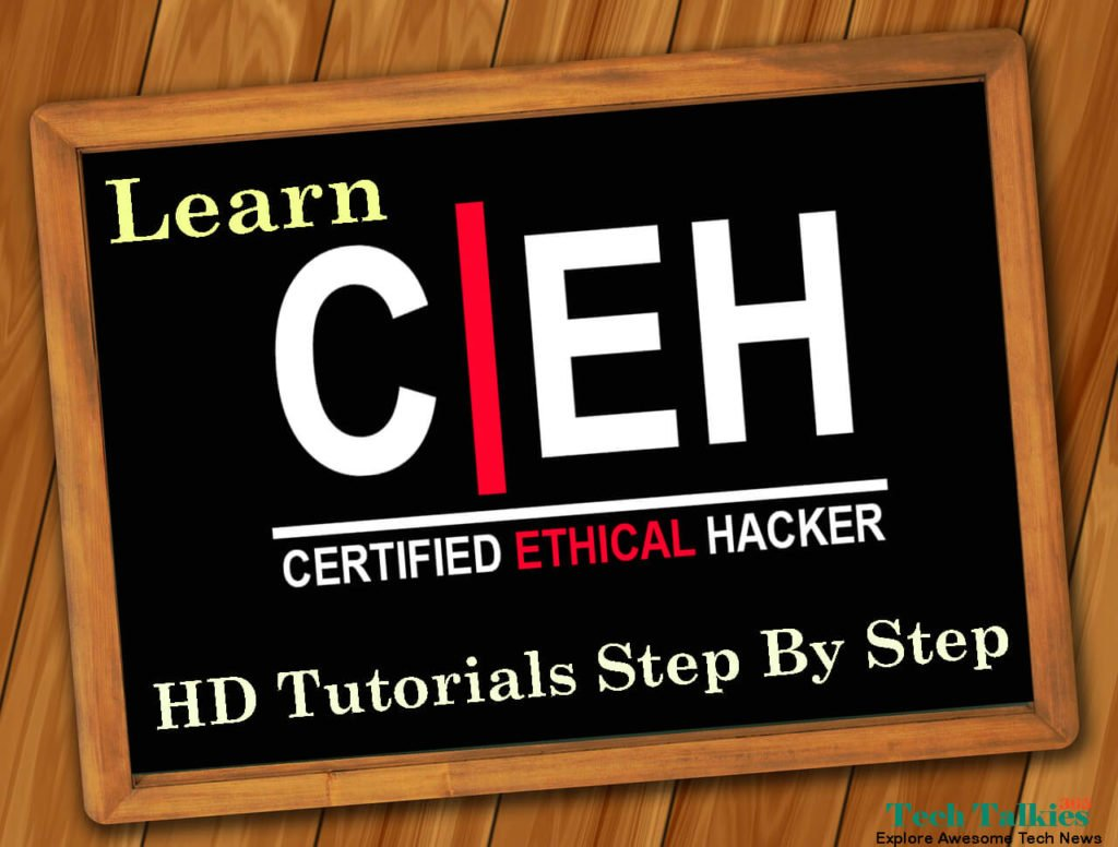Learn Certified Ethical Hacking [CEH] HD Tutorials Step By Step