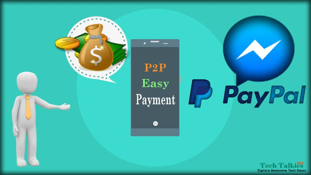 Send Or Receive Money on Facebook Messenger Using PayPal [P2P System]