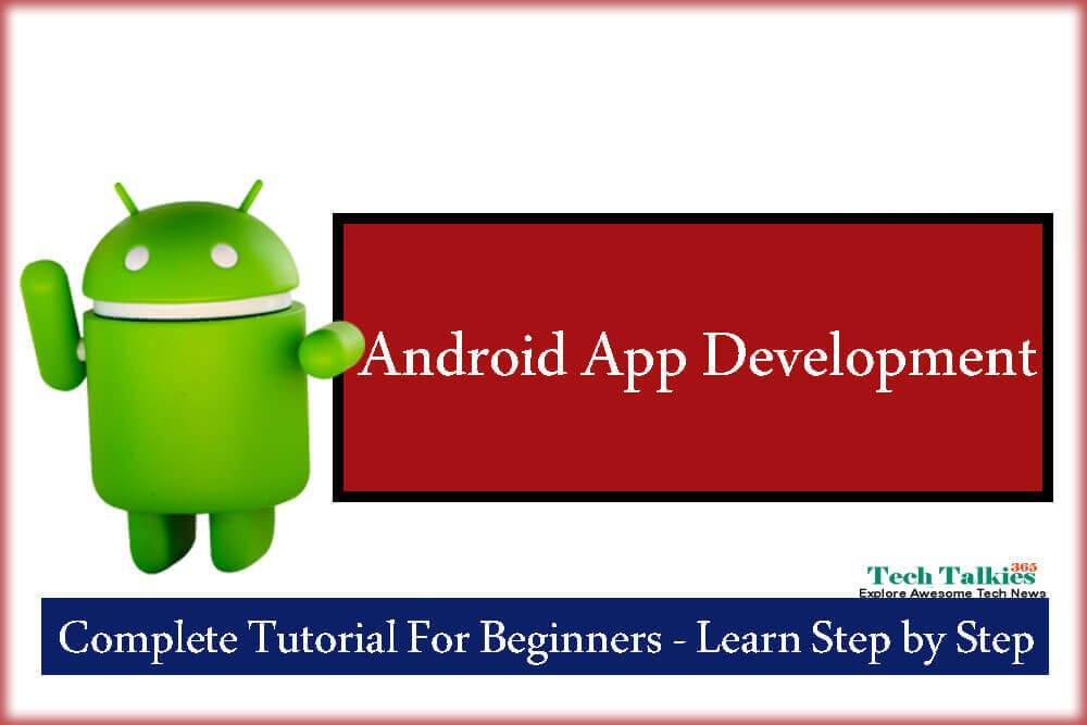 How to Start Android App Development For Complete Beginners