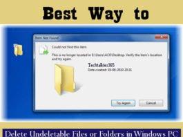 Best Way to Delete Undeletable Files or Folders in Windows PC