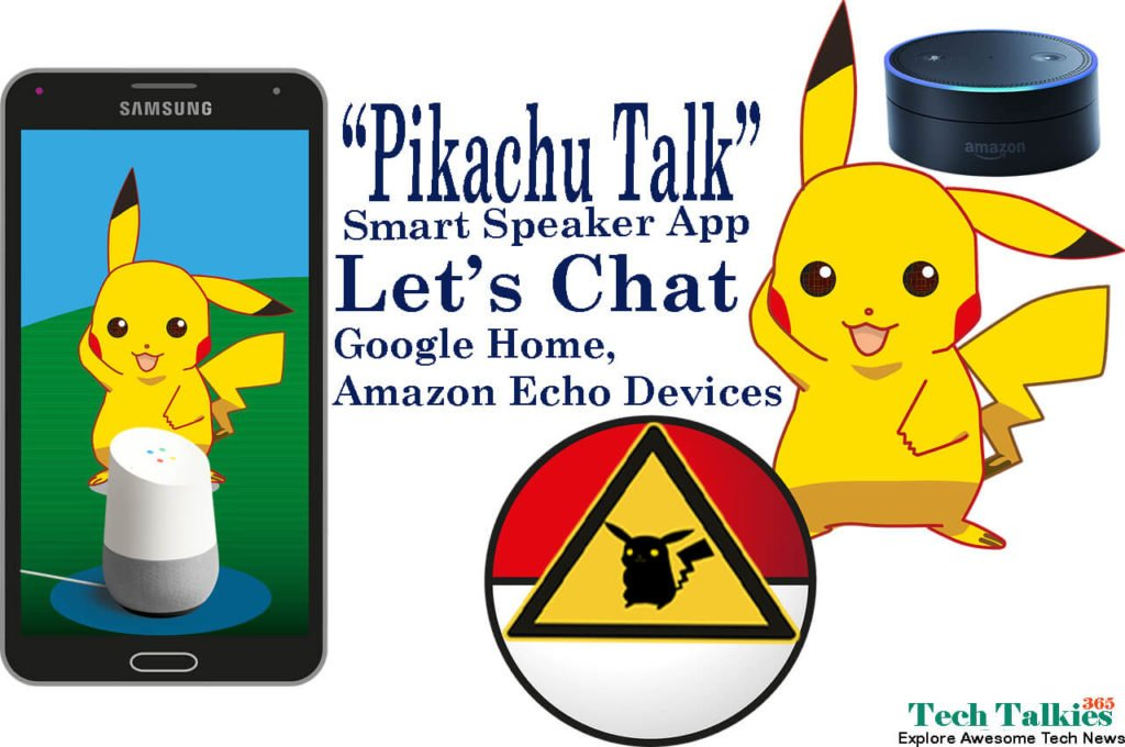 Chat with Free Pikachu Talk Smart Speaker App via Google Home, Amazon Echo