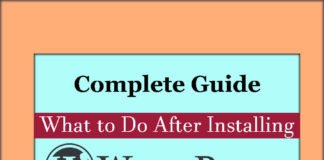 Complete Guide What to Do After Installing WordPress Step by Step