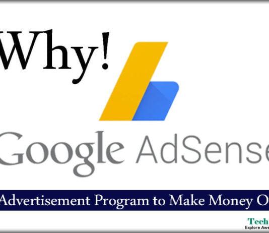 Why Google AdSense is Best Advertisement Program to Make Money Online