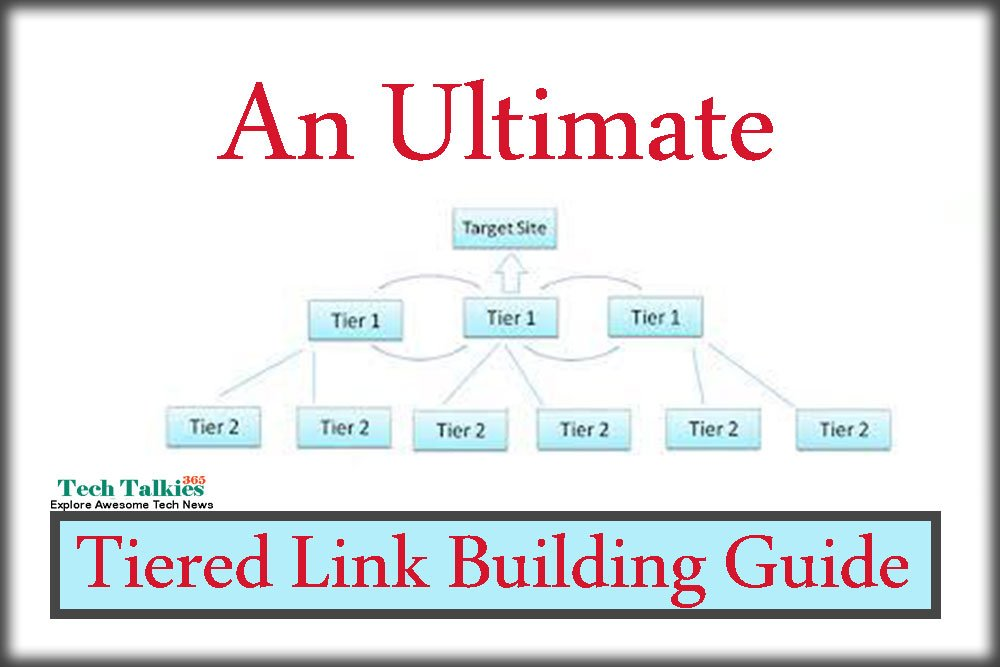 An Ultimate Tiered Link Building Guide