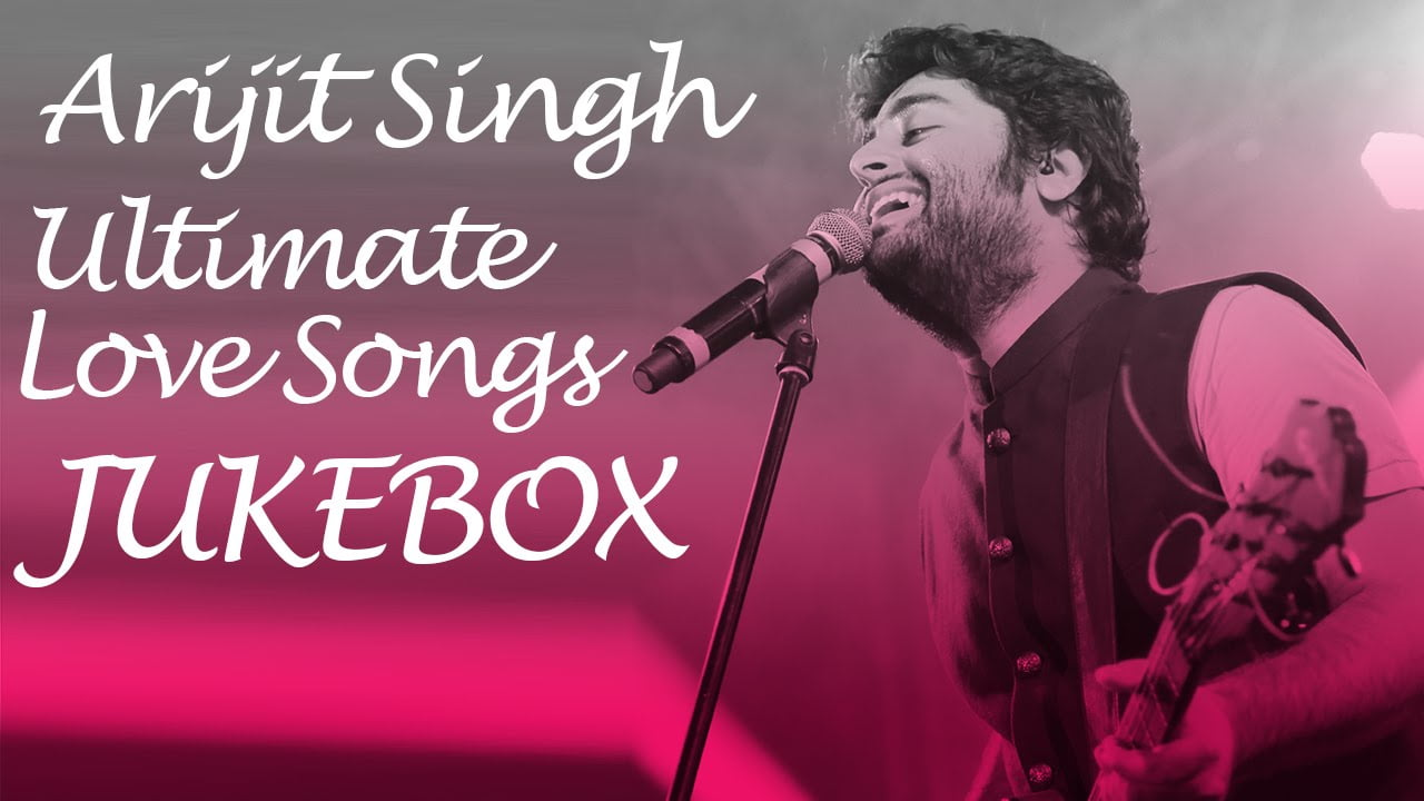 Best of Arijit Singh MP3 Valentine's Day Special Songs 2018 Free Download Zip File