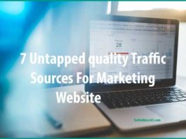 7 Untapped Quality Traffic Sources For Marketing Website