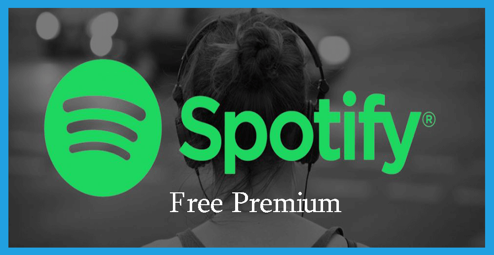 How to Get Free Spotify Premium Account on 2018 For Lifetime