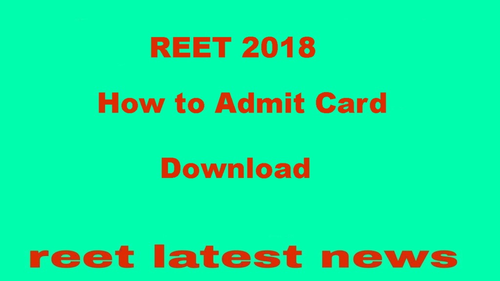 REET 2018 Latest News