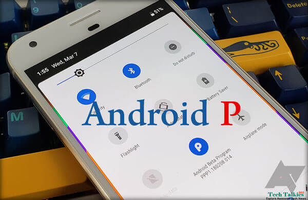 Install Android P Beta Update On Any Android Device