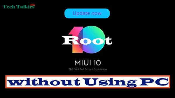 Root Miui 10 Devices Without Using PC