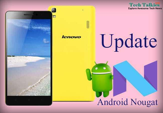 Update Lenovo K3 Note With Android N 7.1.2 Nougat Without Root