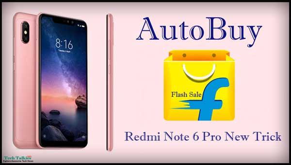Script Trick to Autobuy Redmi Note 6 Pro Flash Sale FlipKart Auto Cart