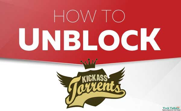 Kickass Torrents Unblocked Proxies Alternatives