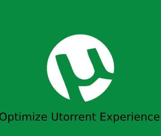 Optimize uTorrent Experience