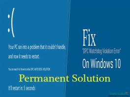 Solution to Fix Windows 10 Error DPC Watchdog Violation
