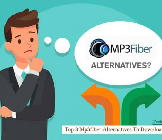 Top 8 Mp3fiber Alternatives To Download Songs