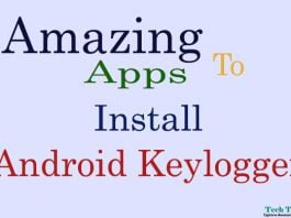 Amazing Apps to Install Android Keylogger