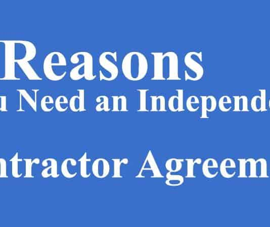 5 Reasons You Need an Independent Contractor Agreement