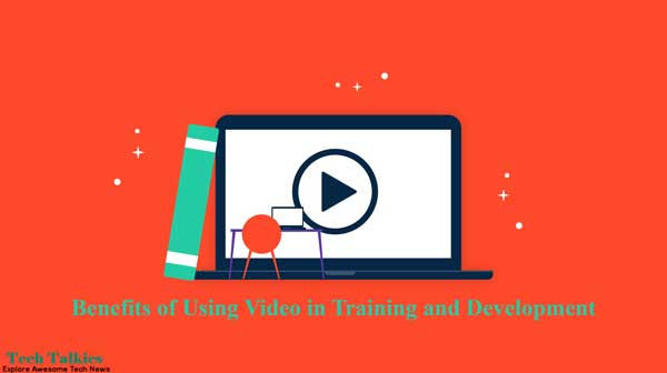 Benefits of Using Video in Training and Development